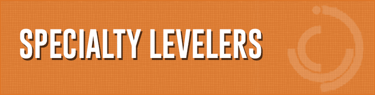 Specialty Levelers