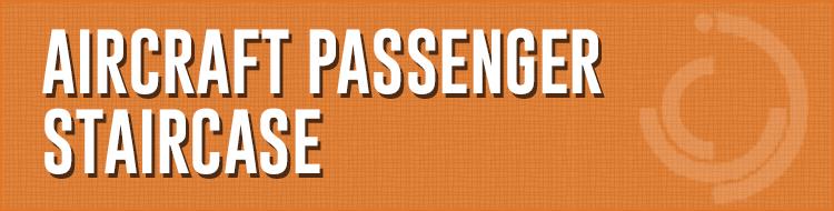Aircraft Passenger Staircase