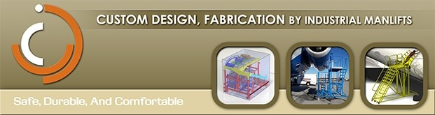 Custom Design & Fabrication Industrial Manlifts Ladders Platofrms